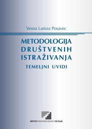 Objavljena knjiga dr. sc. Vesne Lamza Posavec METODOLOGIJA DRUŠTVENIH ISTRAŽIVANJA: TEMELJNI UVIDI